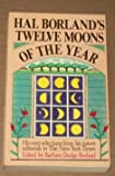img - for Hal Borland's Twelve Moons of the Year book / textbook / text book