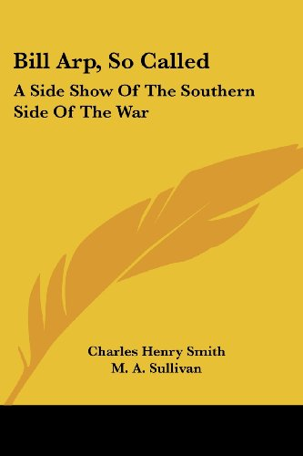 Bill Arp, So Called: A Side Show of the Southern Side of the War
