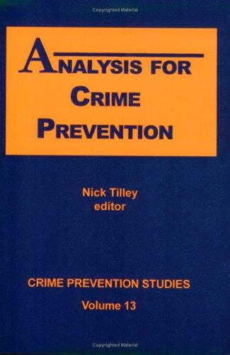 Analysis for Crime Prevention (Crime Prevention Studies, Volume 13)