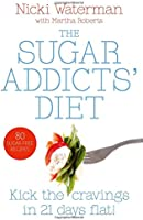 Sugar Addicts' Diet: See The Pounds Drop Off!