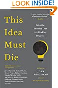 #2: This Idea Must Die: Scientific Theories that are Blocking Progress (Edge Question Series)