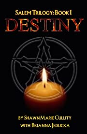 Destiny (Salem Trilogy: Book I)