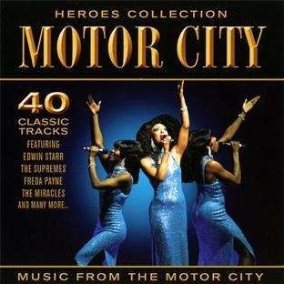 Heroes - Sounds from the Motor City
