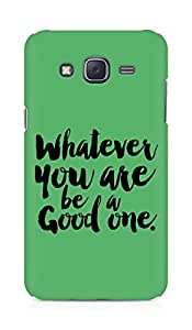 Amez Whatever you are Be a Good One Back Cover For Samsung Galaxy J5