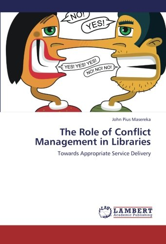 The Role of Conflict Management in Libraries