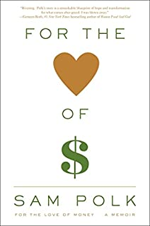 Book Cover: For the Love of Money: A Memoir