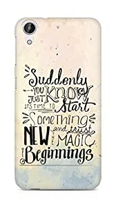 AMEZ start something new and the magic begins Back Cover For HTC Desire 626 G