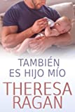 img - for Tambi n es hijo m o (Spanish Edition) book / textbook / text book