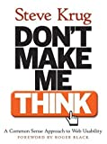 img - for Don't Make Me Think! A Common Sense Approach to Web Usability by Steve Krug Published by New Riders Publishing 1st (first) edition (2000) Paperback book / textbook / text book