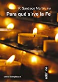 img - for Para que sirve la fe? (Spanish Edition) book / textbook / text book