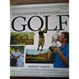 Collins Illustrated Encyclopedia of Golfby Robert Green