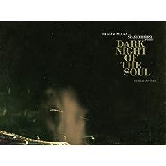 Dark Night of the Soul - Danger Mouse & Sparklehorse