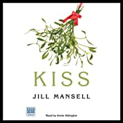 Kiss | [Jill Mansell]