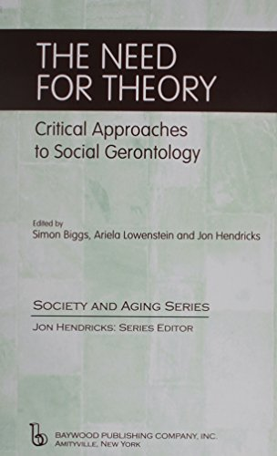 Image for publication on The Need for Theory: Critical Approaches to Social Gerointology (Society and Aging Series)