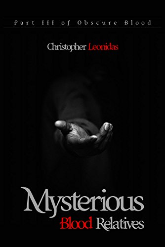 Mysterious Blood Relatives by Christopher Leonidas ebook deal