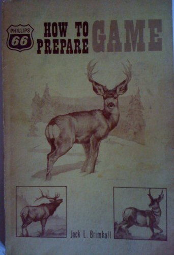 How to Prepare Game, Jack L. Brimhall