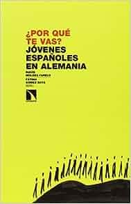 en Alemania: Rocío Moldes Farelo: 9788490970348: Amazon.com: Books