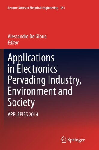 Applications in Electronics Pervading Industry, Environment and Society: APPLEPIES 2014 (Lecture Notes in Electrical Engineering)