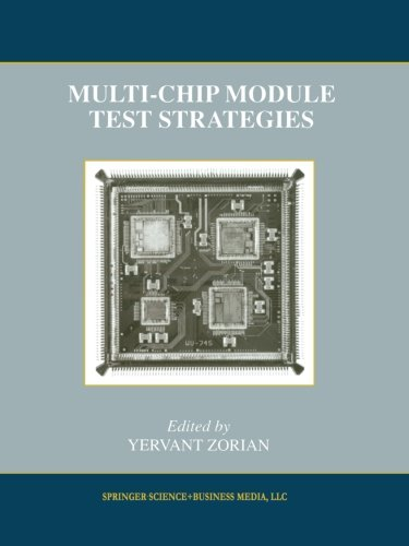 Multi-Chip Module Test Strategies (Frontiers In Electronic Testing)
