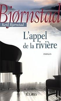 L'Appel de la rivière par Bjørnstad
