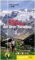 Cartoguida del parco nazionale del Gran Paradiso. La cartoguida dei sentieri 1:50.000