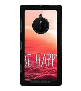 Be happy 2D Hard Polycarbonate Designer Back Case Cover for Nokia Lumia 830 :: Nokia Lumia 830 RM-984