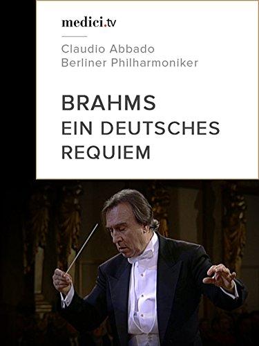 Brahms, Ein deutsches Requiem