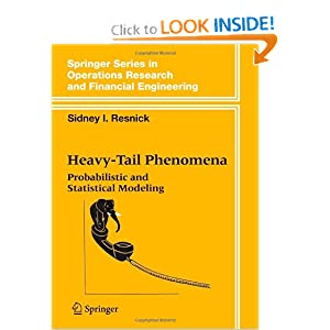 Heavy-Tail Phenomena: Probabilistic and Statistical Modeling (Springer Series in Operations Research and Financial Engineering) Sidney I. Resnick