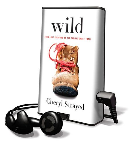 Wild: From Lost to Found on the Pacific Crest Trail (Playaway Adult Nonfiction)
