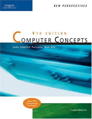 New Perspectives on Computer Concepts, Ninth Edition, Comprehensive