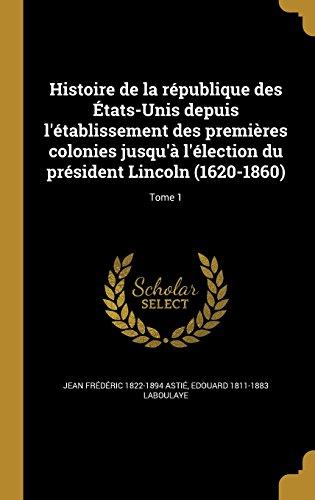 histoire-de-la-republique-des-etats-unis-depuis-letablissement-des-premieres-colonies-jusqua-lelecti