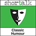 Shortalk Classic Humour: The Cost of Kindness, The Fawn Gloves & The Sinking Ship | Jerome K Jerome,Robert Louis Stevenson