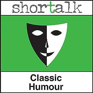 Shortalk Classic Humour Audiobook