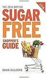 The 2016 British Sugar Free Shopper's Guide