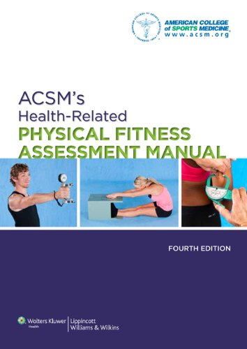 American College of Sports Medicine - ACSM's Health-Related Physical Fitness Assessment Manual