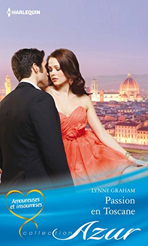 Lynne Graham - Passion en Toscane (Azur)