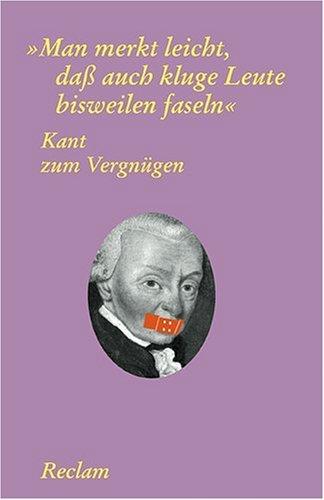Kant zum Vergnügen: