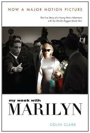 Amazon.com: My Week with Marilyn eBook: Colin Clark ...