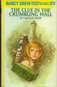 THE CLUE IN THE CRUMBLING WALL: Nancy Drew Mystery Stories #22