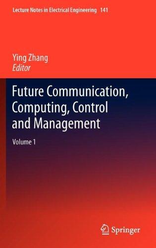 Future Communication, Computing, Control and Management: Volume 1