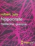 Hippocrate - M�decine grecque