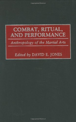 Buy Combat Ritual and Performance Anthropology of the Martial Arts089789801X Filter