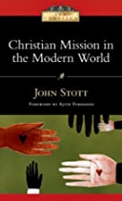 By John Stott Christian Mission in the…
