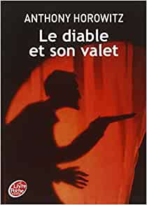 Le diable et son valet french edition anthony horowitz - Les portes du diable anthony horowitz ...
