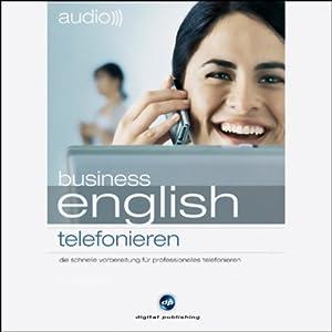 Audio Business English. Telefonieren Hörbuch