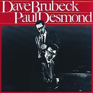 Dave Brubeck - Dave Brubeck, Paul Desmond - Zortam Music