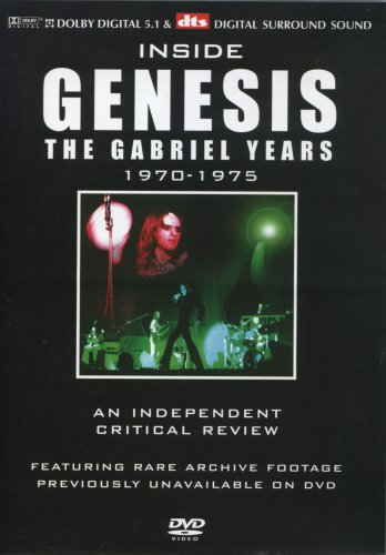 Inside Genesis: A Critical Review 1970-1975 - The Gabriel Years