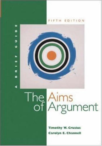 Aims of Argument: A Brief Guide with Student Access to Catalyst