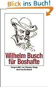 Wilhelm Busch für Boshafte (insel taschenbuch)