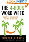 The 4-Hour Work Week: Escape 9-5, Liv...